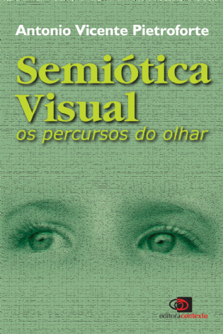 Semiótica Visual: os percursos do olhar