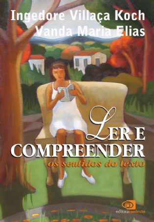 Ler e Compreender: os sentidos do texto